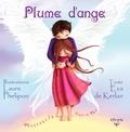 Eva de Kerlan et Laure Phélipon - Plume d'ange.
