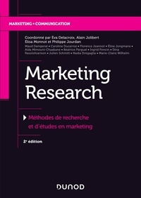 Eva Delacroix et Alain Jolibert - Marketing Research - Méthodes de recherche et d'études en marketing.