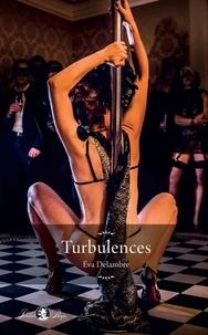 Eva Delambre - Turbulences.