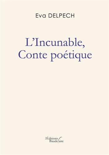 L'incunable. Conte poétique