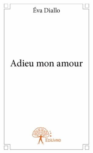 Eva Diallo - Adieu mon amour.