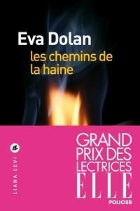 Eva Dolan - Les chemins de la haine.
