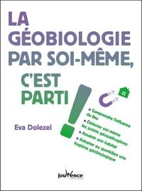 Eva Dolezel - La géobiologie par soi-même, c'est parti !.