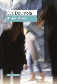 Eva Doumbia - Anges félées.