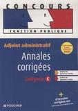 Eva Fontaine et Christian Latour - Adjoint administratif - Annales corrigées.