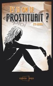 Et si on se prostituait ? - Témoignage.pdf