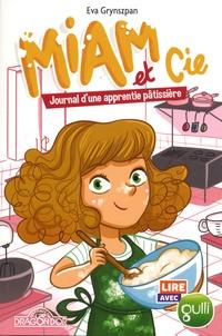 Eva Grynszpan - Miam et Cie, Journal d'une apprentie pâtissière Tome 1 : .