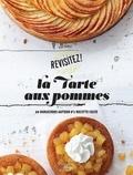 Eva Harlé - La tarte aux pommes - 20 variations autour d'une recette culte.
