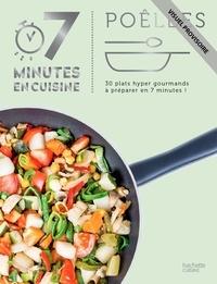 Eva Harlé - Poêlées - 30 recettes hyper savoureuses à préparer en 7 minutes !.