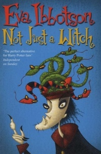 Eva Ibbotson - Not Just a Witch.