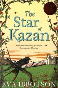 Eva Ibbotson - The Star of Kazan.