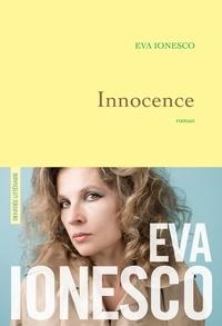 Eva Ionesco - Innocence - premier roman.