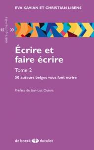 Ecrire et faire écrire - Tome 2, 50 auteurs belges vous font écrire.pdf