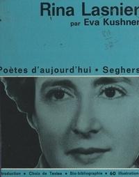 Eva Kushner et Thomas Baillargé - Rina Lasnier.