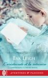 Eva Leigh - Chroniques à l'encre rouge Tome 1 : L'aristocrate et la roturière.