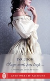 Eva Leigh - Chroniques à l'encre rouge Tome 3 : Sage mais pas trop....