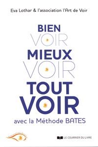 Bien voir, mieux voir, tout voir grâce à la méthode Bates.pdf