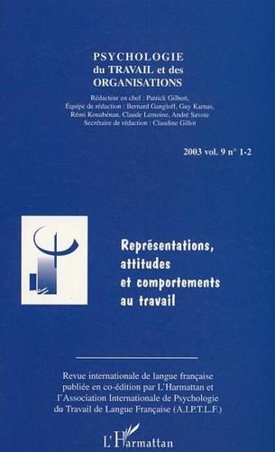 Eva Louvet et Sonia Laberon - Psychologie du travail et des organisations 2003 volume 9 n° 1-2 : Représentations, attitudes et comportements au travail.