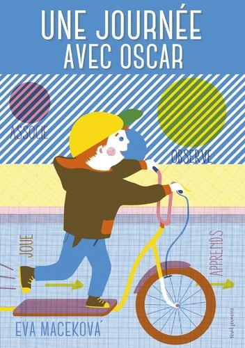 Eva Macekova - Une journée avec Oscar.