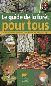 Openwetlab.it Guide de la forêt pour tous - Le milieu, la faune, la flore 500 espèces des forêts d'Europe Image