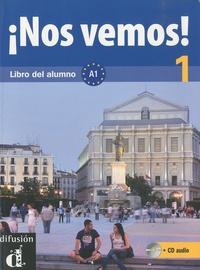 Eva Maria Lloret Ivorra et Rosa Ribas - Nos vemos! 1 - Libro del alumno, avec MP3 téléchargeables.