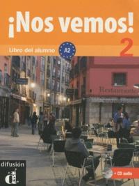 Eva Maria Lloret Ivorra et Rosa Ribas - Nos vemos! 2 - Libro del alumno A2. 1 CD audio