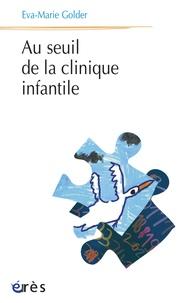 Lesmouchescestlouche.fr Au seuil de la clinique infantile Image