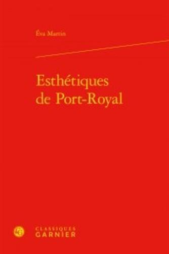Esthétiques de Port-Royal