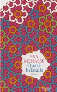 Eva Menasse - Quasikristalle.