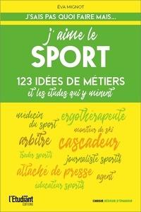 Eva Mignot - J'aime le sport.