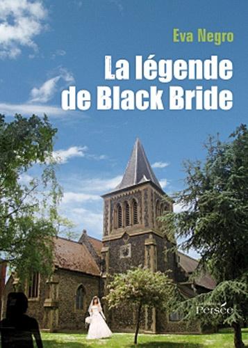 Eva Negro - La légende de Black Bride.