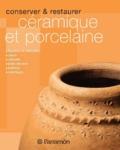 Eva Pascual - Conserver et restaurer céramique et porcelaine.