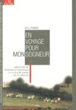 Eva Pibiri - En voyage pour Monseigneur - Ambassadeurs, officiers et messagers à la cour de Savoie (XIVe-XVe siècles).