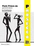 Eva Prud'homme - Petit Précis de gastronomie italienne - Prosecco.