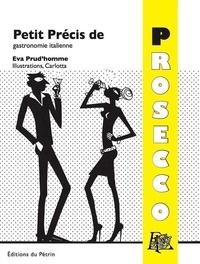 Petit Précis de gastronomie italienne - Prosecco.pdf