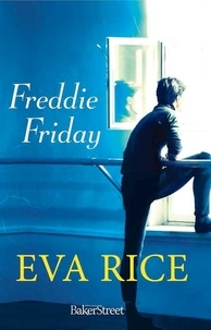 Eva Rice - Freddie Friday.
