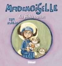 Eva Rollin - Mademoiselle Tome 3 : Les péchés capiteux.