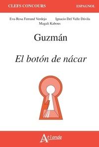 Eva-Rosa Ferrand Verdejo et Ignacio Del Valle Davila - Guzman : El boton de nacar.