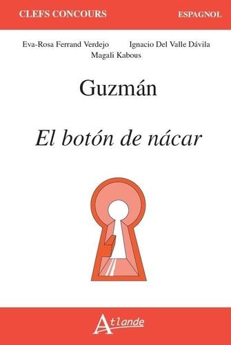 Guzman : El boton de nacar
