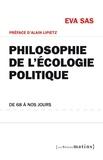 Eva Sas - Philosophie de l'écologie politique - De 68 à nos jours.