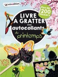 Eva Schindler - Livre à gratter avec autocollants du printemps - Plus de 200 stickers, avec 1 crayon en bois.