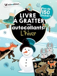 Eva Schindler - Livre à gratter avec autocollants L'hiver - Plus de 150 stickers, avec 1 batônnet.