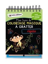 Eva Schindler - Mon livre de coloriage magique à gratter rigolo - Avec un crayon en bois.