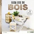 Eva Schneider - Rien que du bois - 25 idées récup' en palettes.