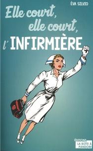 Libérez le téléchargement de livres texte Elle court, elle court l'infirmière 9782875574145 (French Edition)