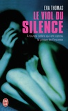 Eva Thomas - Le viol du silence.