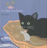 Eva Vincze - Le chat et la souris.