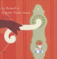 Eva Vincze - Le Renard et la petite Poule rousse.