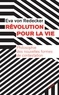 Eva von Redecker - Révolution pour la vie - Philosophie des nouvelles formes de contestation.