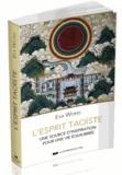Eva Wong - L'esprit taoïste - Une source de sagesse pour un mode de vie équilibré.